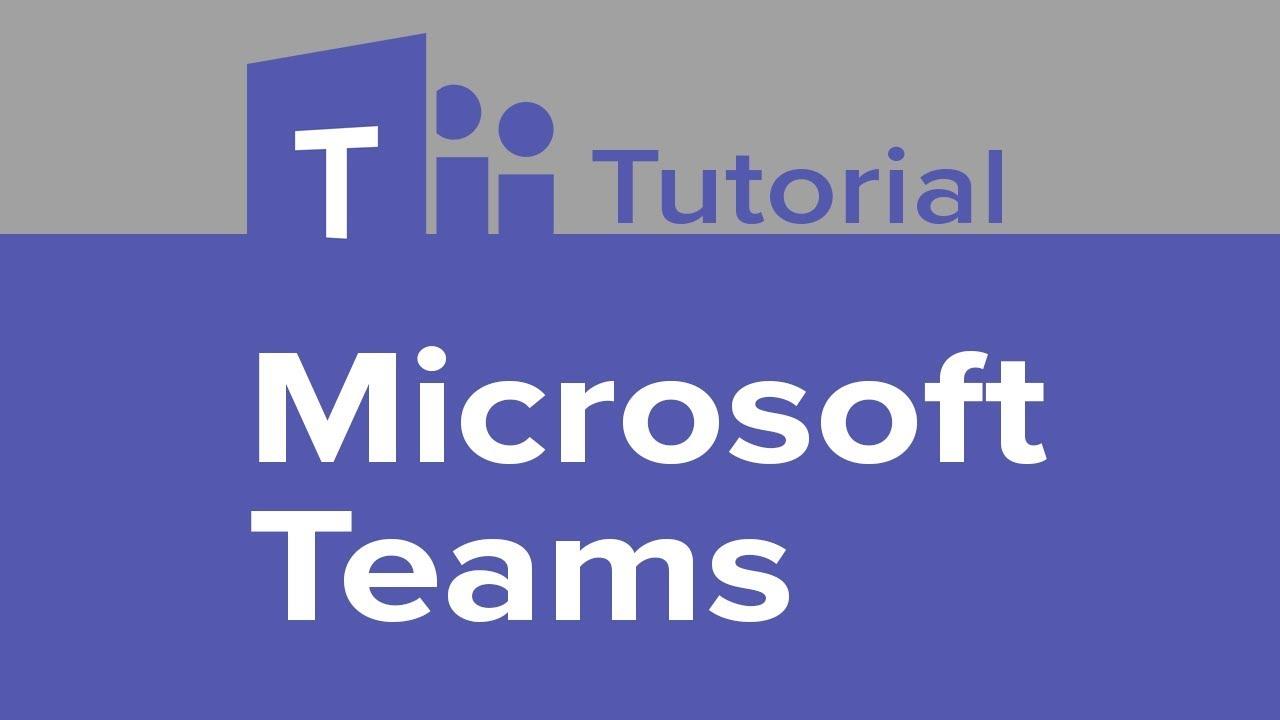 Microsoft Teams Tutorial Video Training